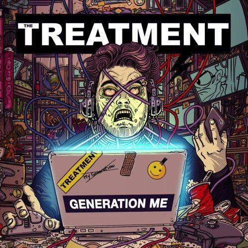 The Treatment - Generation Me [Deluxe Edition] (2016)